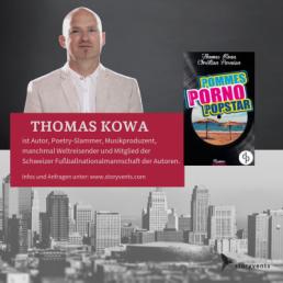 Thomas Kowa Pommes! Porno! Popstar! Referent Lesung