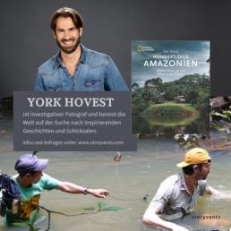 York Hovest Hundert Tage Amazonien Vortrag Keynote Referent