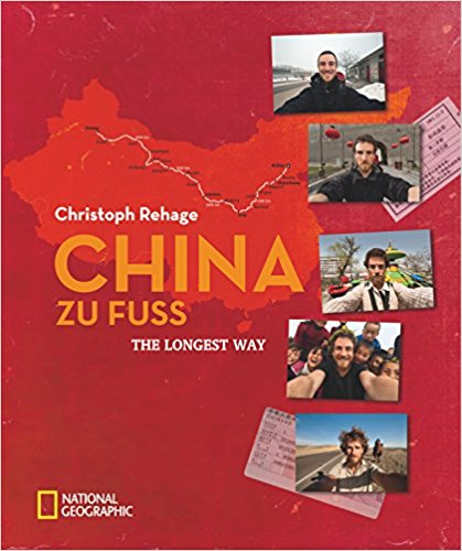 China zu Fuß: The Longest Way.