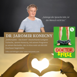 Doktorspiele - Das Event Jaromir Konecny Referent Vortrag