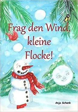 Frag den Wind, kleine Flocke!