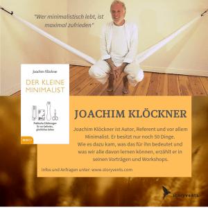 """Redner Joachim Klöckner Minimalist Minimalismus """"Selbstsein - Verbundenheit - Kooperieren"""" Keynote Speaker Vortrag"""