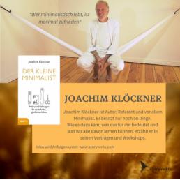 Redner Joachim Klöckner Minimalist Minimalismus 'Selbstsein - Verbundenheit - Kooperieren' Keynote Speaker Vortrag