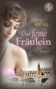 Joan Weng Das feine Fräulein
