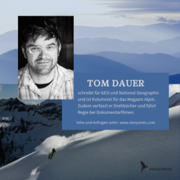 Tom Dauer Storyvents Vortrag Geschichten aus der Nähe