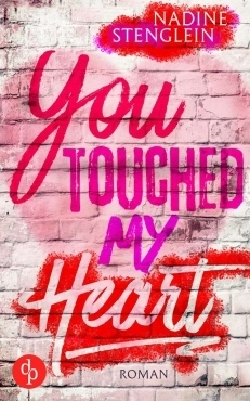 You Touched My Heart Nadine Stenglein