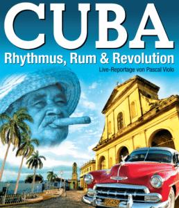 CUBA - Rhythmus, Rum & Revolution
