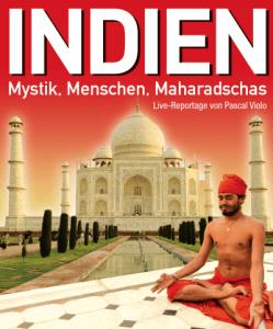 INDIEN Mystik, Menschen, Maharadschas