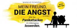 Markus Szaszka im Interview Mein Freund die Angst