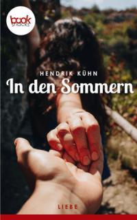 In den Sommern Hendrik Kühn